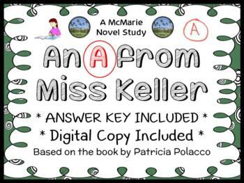 An A from Miss Keller (Patricia Polacco) Novel Study / Com