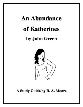 """An Abundance of Katherines"" by John Green: A Study Guide"