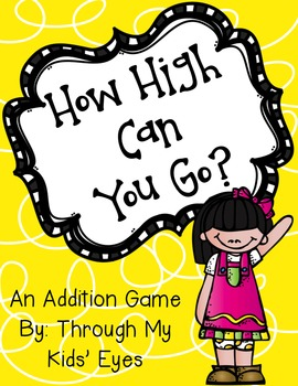 An Addition Game: How High Can You Go?