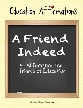 An Affirmation for Friends of Education (Education Affirma