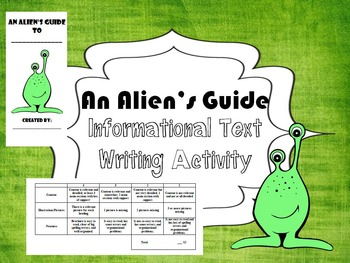 An Alien's Guide: Informational/Expository Writing + Rubric