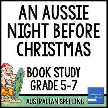 An Aussie Night Before Christmas - Book Study and Activities
