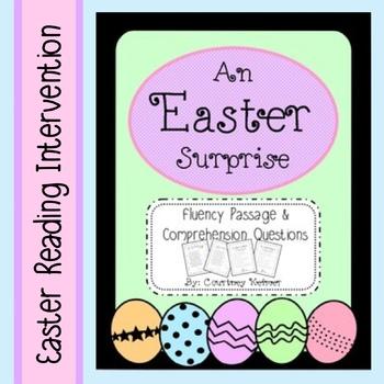 An Easter Surprise Fluency Passage & Comprehension Questions