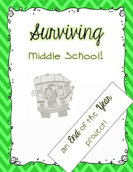 An End of the Year Project: Surviving Middle School!