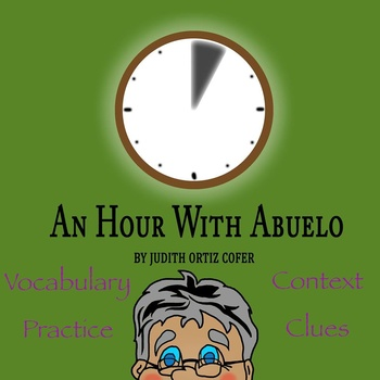 """""""An Hour with Abuelo"""" by Judith Ortiz Cofer - Vocabulary P"""