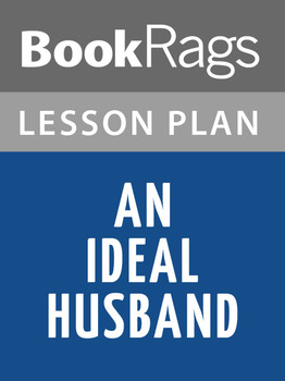 An Ideal Husband Lesson Plans