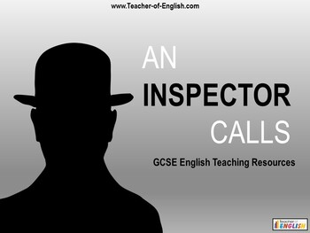 An Inspector Calls teaching resources - Powerpoint, worksh