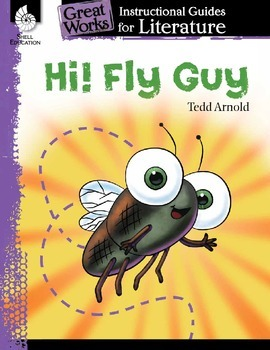 An Instructional Guide for Literature: Hi! Fly Guy (eBook)
