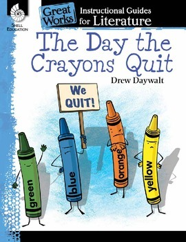 An Instructional Guide for Literature: The Day the Crayons