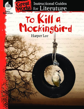 An Instructional Guide for Literature: To Kill a Mockingbi