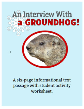 An Interview with a Groundhog - Informational Text for Gro