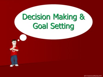 An Introduction to Decision Making and Goal Setting