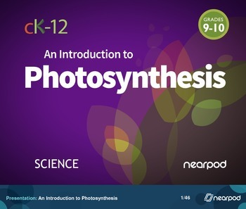 An Introduction to Photosynthesis