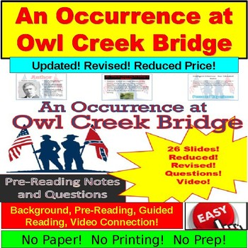 """""""An Occurrance at Owl Creek Bridge"""" Ultimate PowerPoint"""