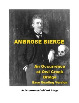 An Occurrence at Owl Creek Bridge Mp3 and Easy Reading Text