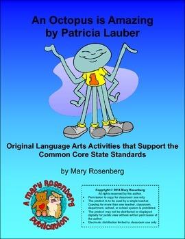 An Octopus is Amazing Original Lanaguage Arts Activities w
