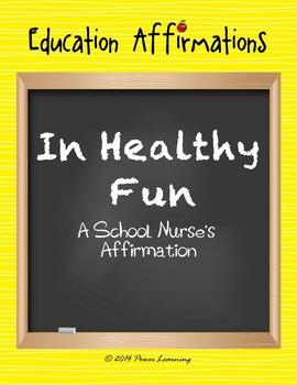 A School Nurse's Affirmation (Professional Development)