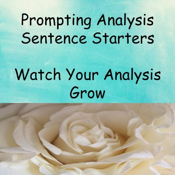 Analysis Sentence Stems and Starters