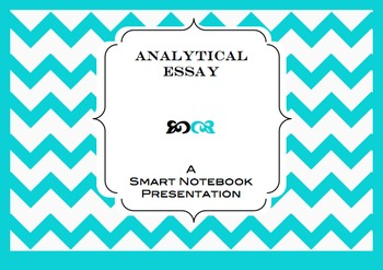 Analytical Essay Writing Process: A Smart Notebook Present