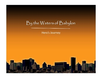"""Analyze """"By the Waters of Babylon"""" as a Hero's Journey"""