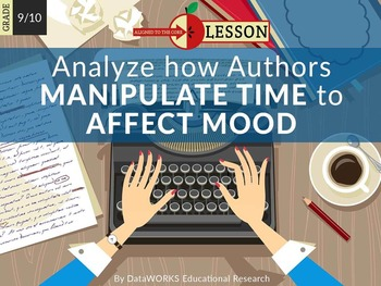 Analyze how Authors Manipulate Time to Affect Mood