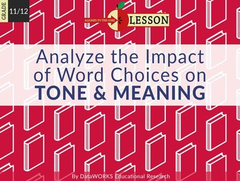 Analyze the Impact of Word Choices on Tone & Meaning