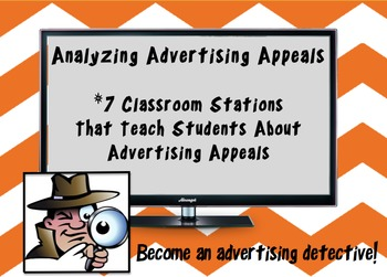 Analyzing Advertisements - 7 Stations Teaching Students Ad