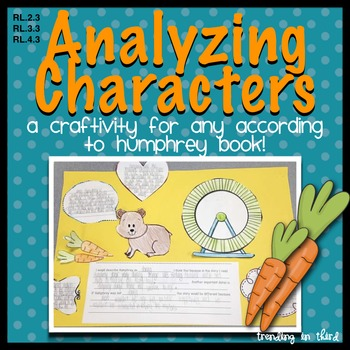 Analyzing Characters: A Craftivity for any According to Hu