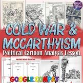 Analyzing Cold War & McCarthyism Political Cartoons