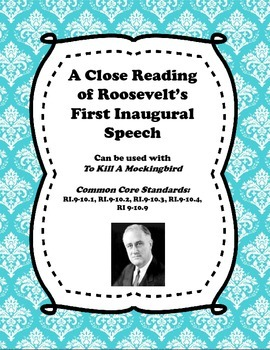 A Close Reading of President Roosevelt's First Inaugural Speech