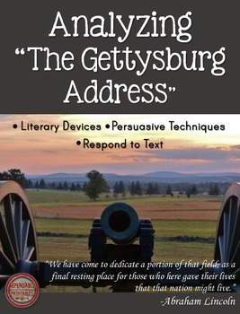 """Analyzing """"The Gettysburg Address"""" by Abraham Lincoln Pres"""
