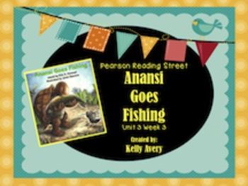 Anansi Goes Fishing Reading Street 2nd Grade 3.3