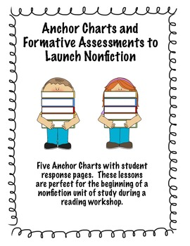 Anchor Charts and Formative Assessments to Launch Nonficti