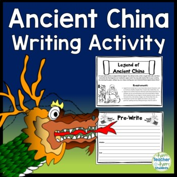 Ancient China Activity - Write your own Chinese Legend - A