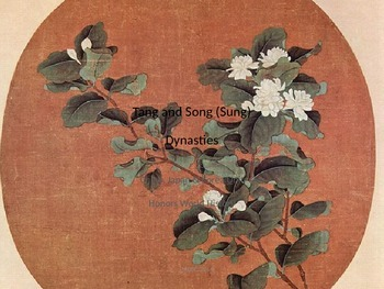 Ancient China: Classical Period: Tang and Song (Sung) Dynasties