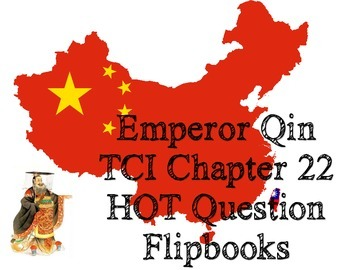 Ancient China Emperor Qin Think Sheet (TCI Chapter 22 Worksheet)
