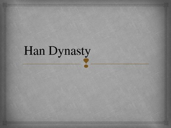 Ancient China Han Dynasty PowerPoint