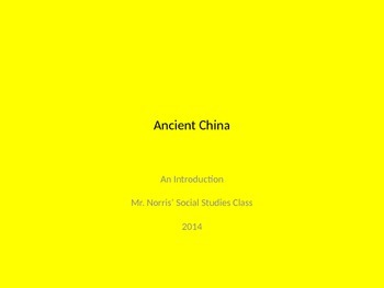 Ancient China - Introduction to Unit