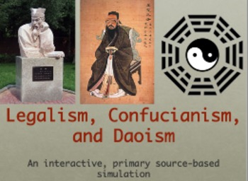 Ancient Chinese Philosophies: Legalism, Confucianism, and Daoism