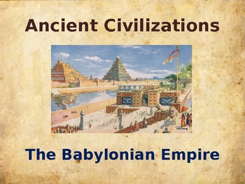 Ancient Civilizations - Babylon