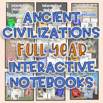 Ancient Civilizations FULL Year Interactive Notebooks