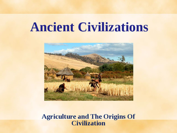 Ancient Civilizations - The Origins of Agriculture