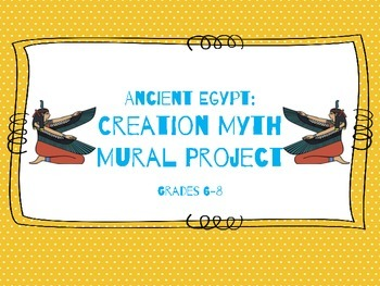 Ancient Egypt: Creation Myth Mural Project
