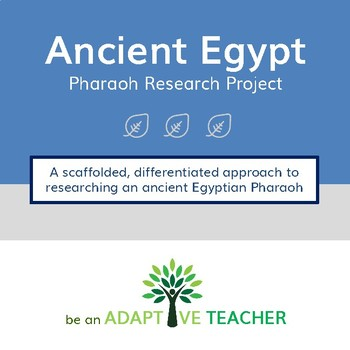 Ancient Egypt:  Pharaoh Research Project