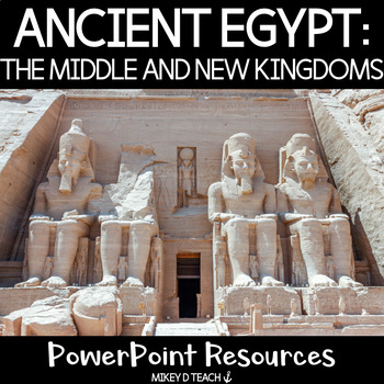 Egypt PowerPoint: Middle and New Kingdoms