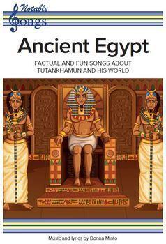 Ancient Egypt Songs - Tutankhamun, Pyramids, Hieroglyphics