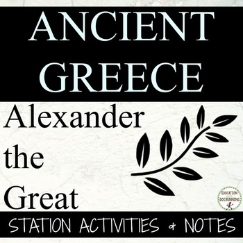 Ancient Greece Guided Notes and Center Activity for Alexan