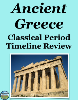 Ancient Greece Classical Period Timeline Review