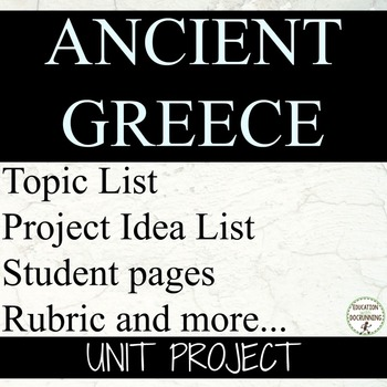Ancient Greece Student-centered unit project for Ancient G