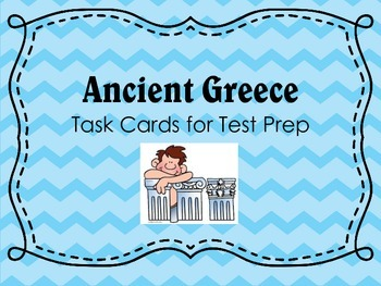 Ancient Greece - Task Cards for Test Prep
